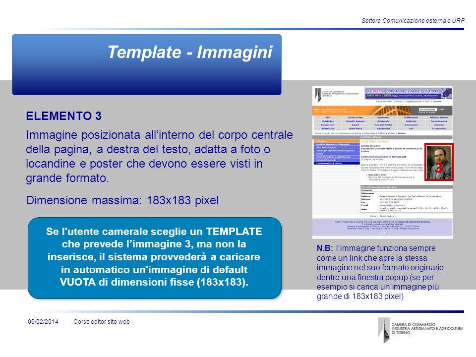 Corso editor sito web06/02/2014 Settore Comunicazione esterna e URP ELEMENTO 3 Immagine posizionata allinterno del corpo centrale della pagina, a dest