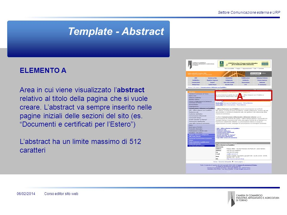 Corso editor sito web06/02/2014 Settore Comunicazione esterna e URP Template - Abstract ELEMENTO A Area in cui viene visualizzato labstract relativo a