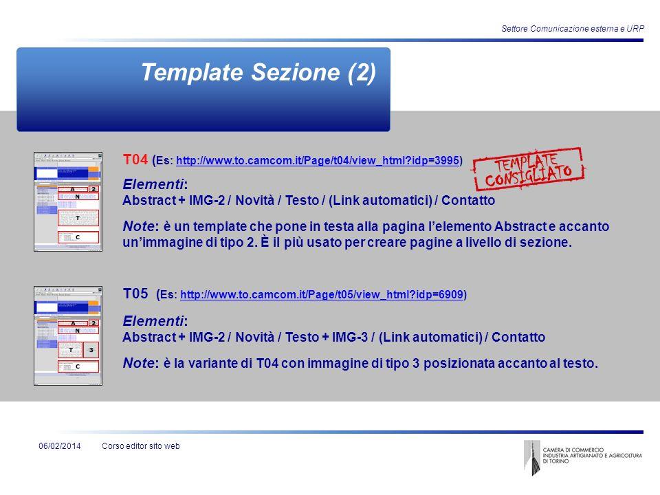 Corso editor sito web06/02/2014 Settore Comunicazione esterna e URP Template Sezione (2) Elementi: Abstract + IMG-2 / Novità / Testo / (Link automatic