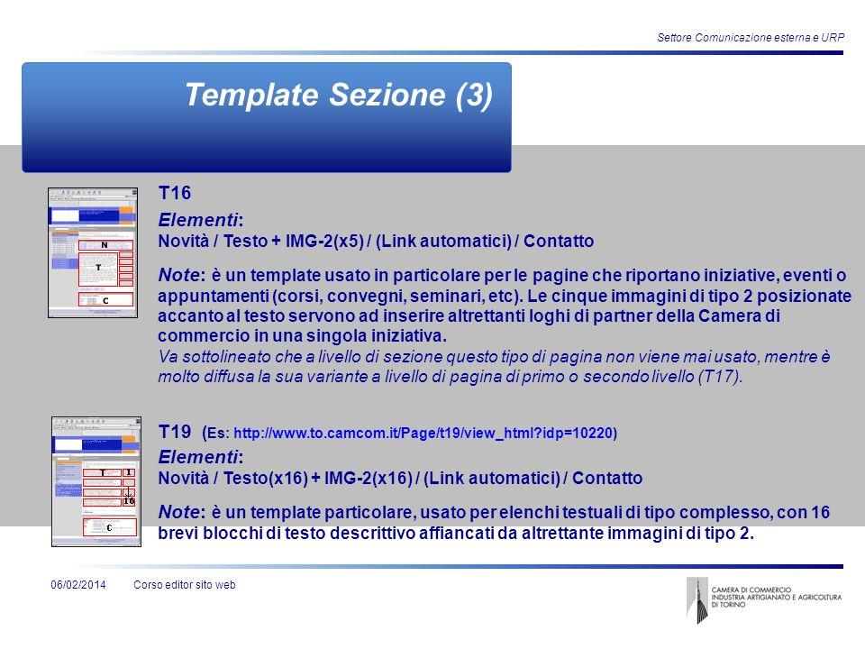 Corso editor sito web06/02/2014 Settore Comunicazione esterna e URP Template Sezione (3) Elementi: Novità / Testo + IMG-2(x5) / (Link automatici) / Co