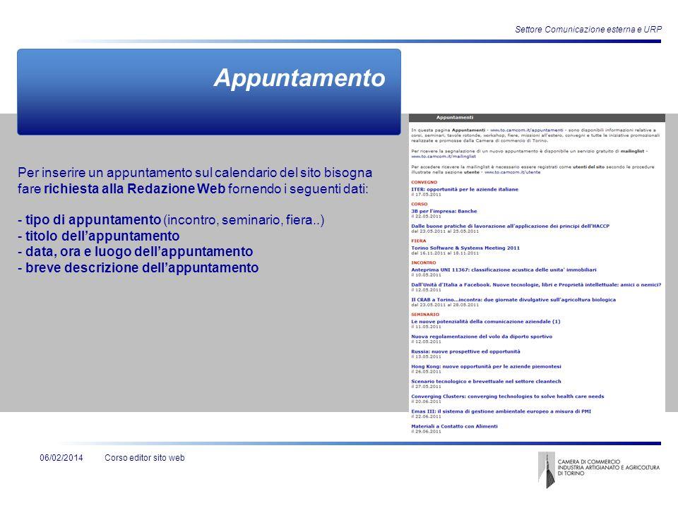 Corso editor sito web Settore Comunicazione esterna e URP 06/02/2014 Appuntamento Per inserire un appuntamento sul calendario del sito bisogna fare ri