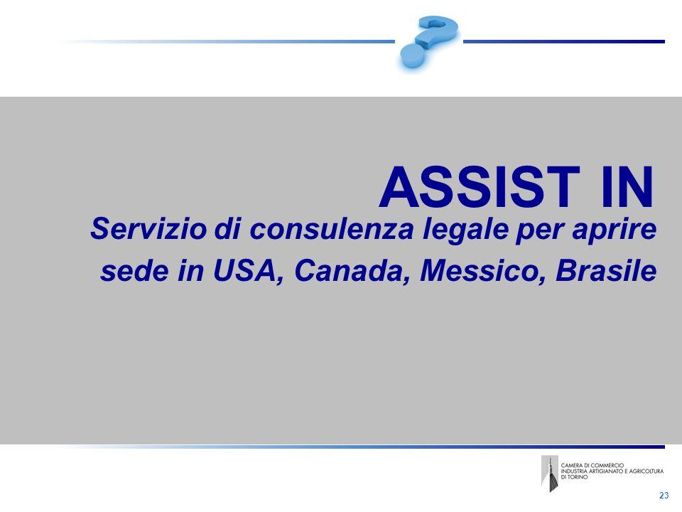 23 ASSIST IN Servizio di consulenza legale per aprire sede in USA, Canada, Messico, Brasile
