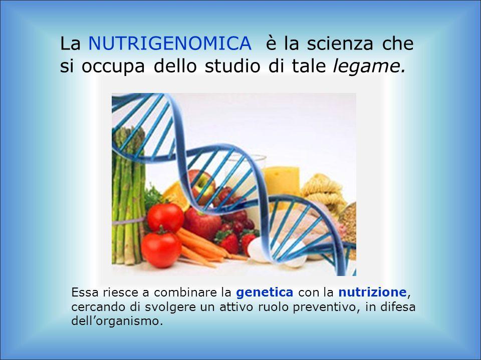 La NUTRIGENOMICA è la scienza che si occupa dello studio di tale legame. Essa riesce a combinare la genetica con la nutrizione, cercando di svolgere u