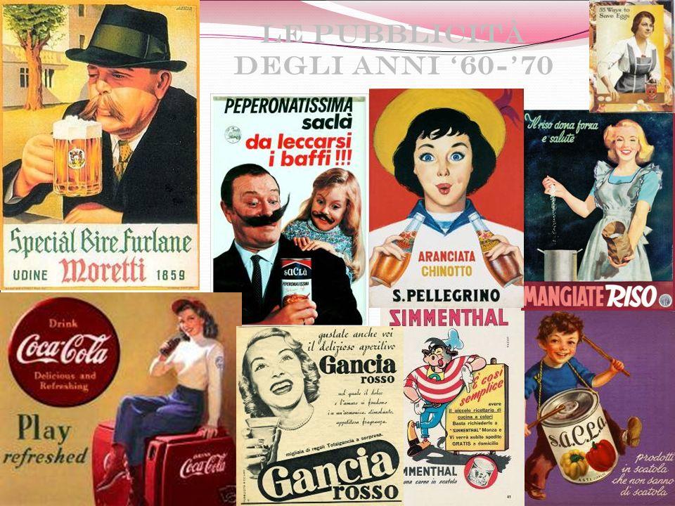 Le pubblicità degli anni 60-70