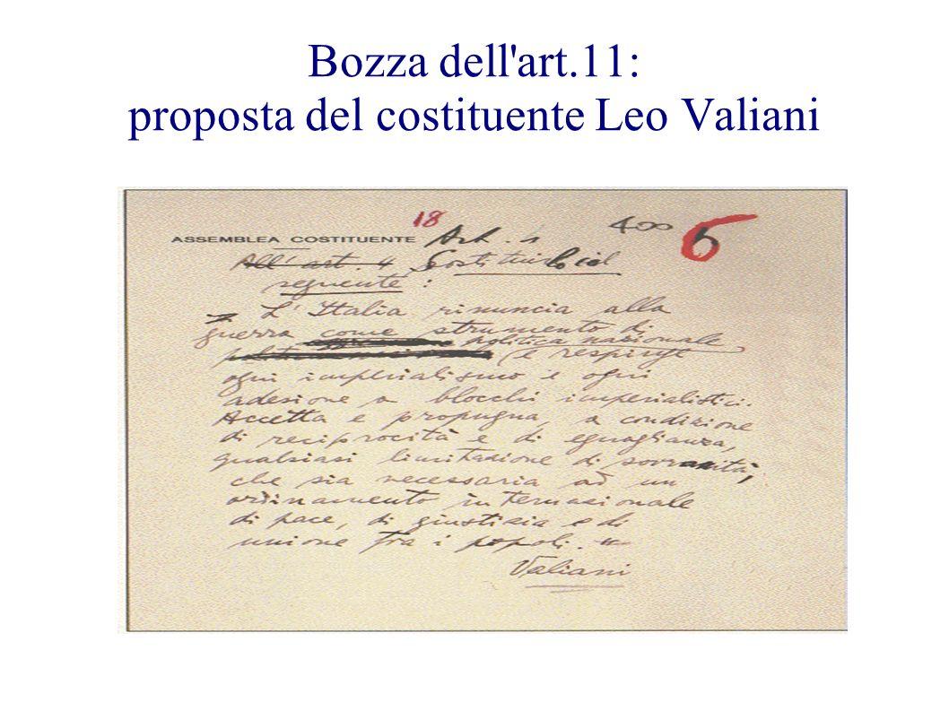 Bozza dell'art.11: proposta del costituente Leo Valiani