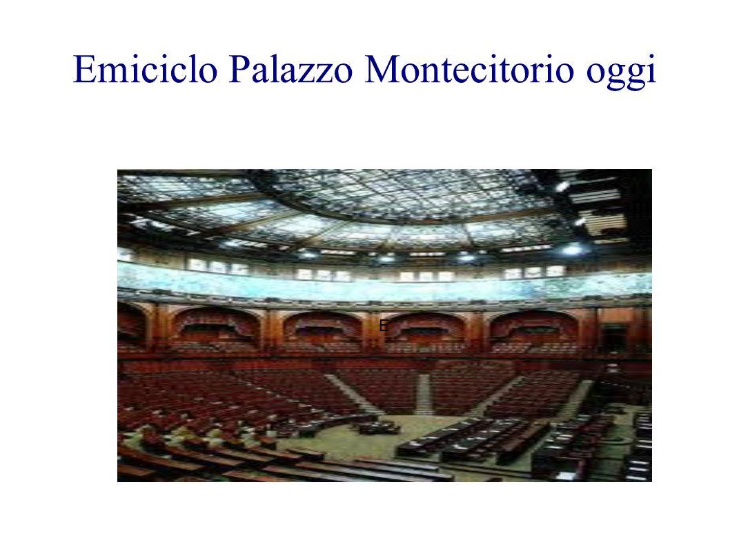 Emiciclo Palazzo Montecitorio oggi E