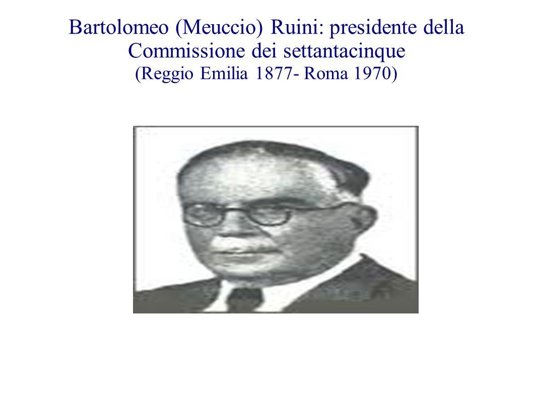 Bartolomeo (Meuccio) Ruini: presidente della Commissione dei settantacinque (Reggio Emilia 1877- Roma 1970)