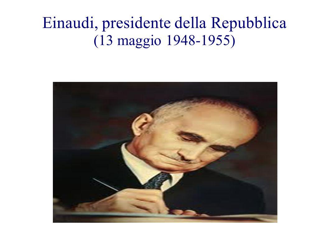 Einaudi, presidente della Repubblica (13 maggio 1948-1955)