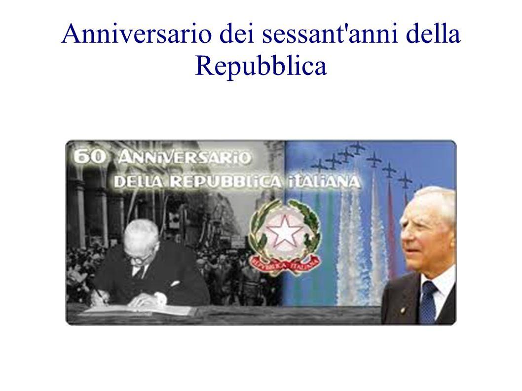 Anniversario dei sessant'anni della Repubblica