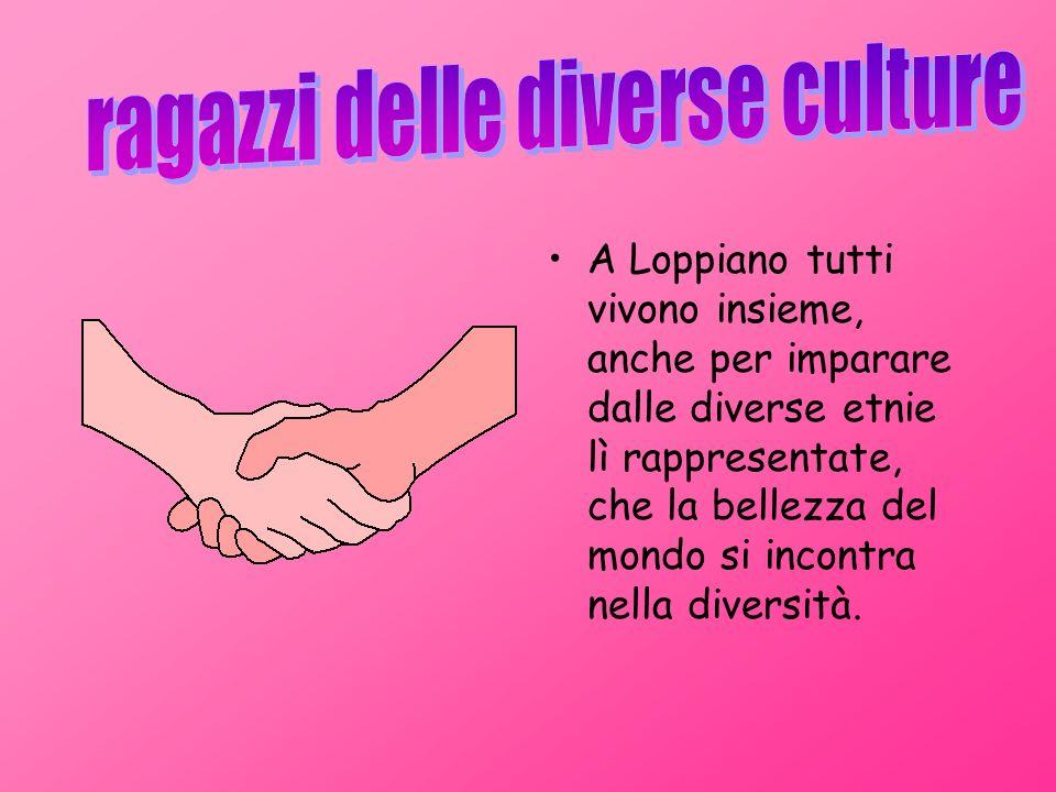A Loppiano tutti vivono insieme, anche per imparare dalle diverse etnie lì rappresentate, che la bellezza del mondo si incontra nella diversità.
