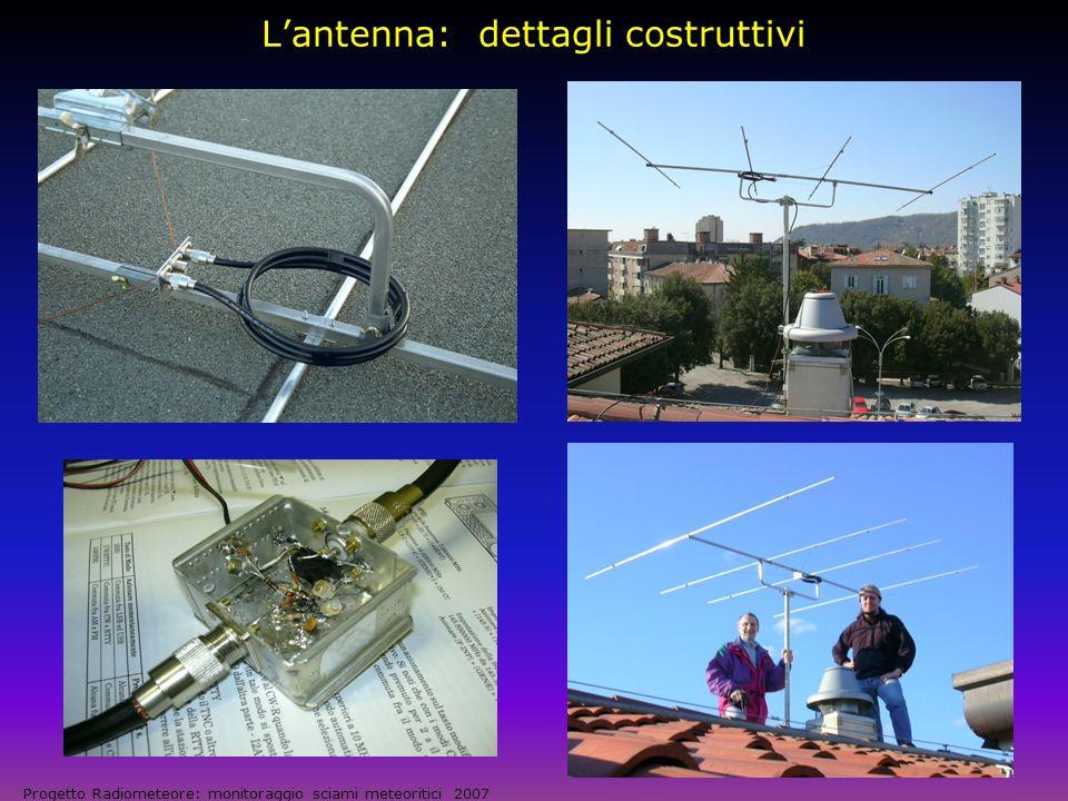 Apparati riceventi Progetto Radiometeore: monitoraggio sciami meteoritici 2007