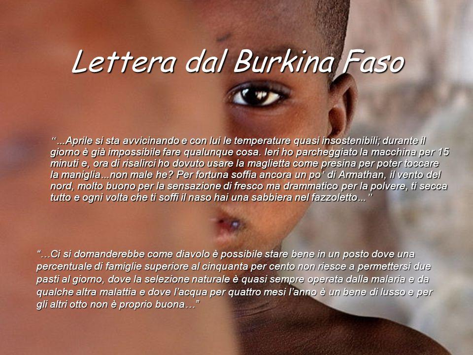 Lettera dal Burkina Faso … Aprile si sta avvicinando e con lui le temperature quasi insostenibili; durante il giorno è già impossibile fare qualunque