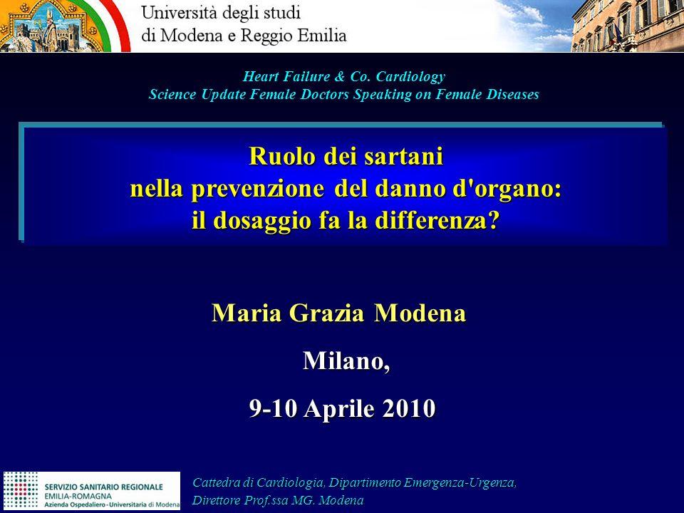 Maria Grazia Modena Milano, Milano, 9-10 Aprile 2010 9-10 Aprile 2010 Cattedra di Cardiologia, Dipartimento Emergenza-Urgenza, Direttore Prof.ssa MG.