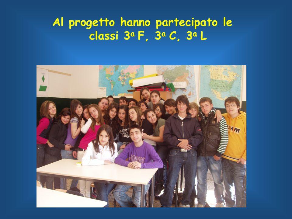 Al progetto hanno partecipato le classi 3 a F, 3 a C, 3 a L