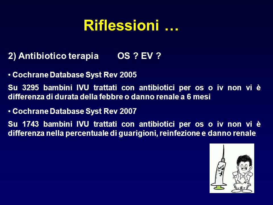 Riflessioni … 3) Follow-up: - profilassi antibiotica .