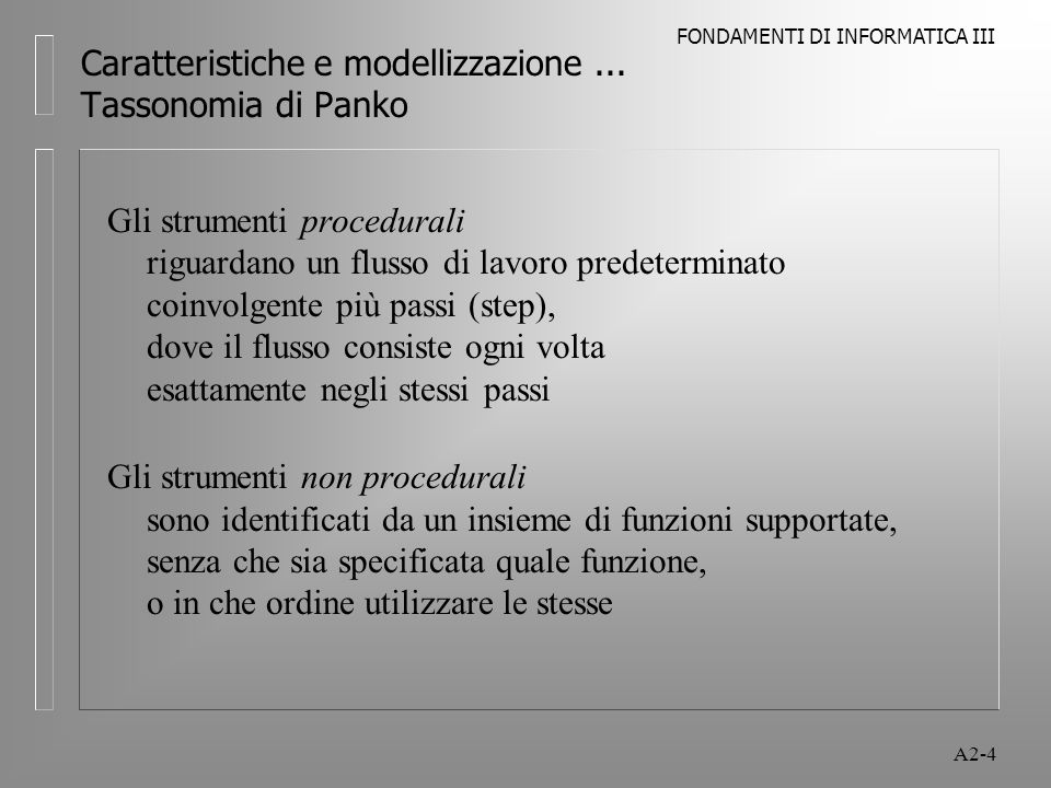 FONDAMENTI DI INFORMATICA III A2-5 Caratteristiche e modellizzazione...