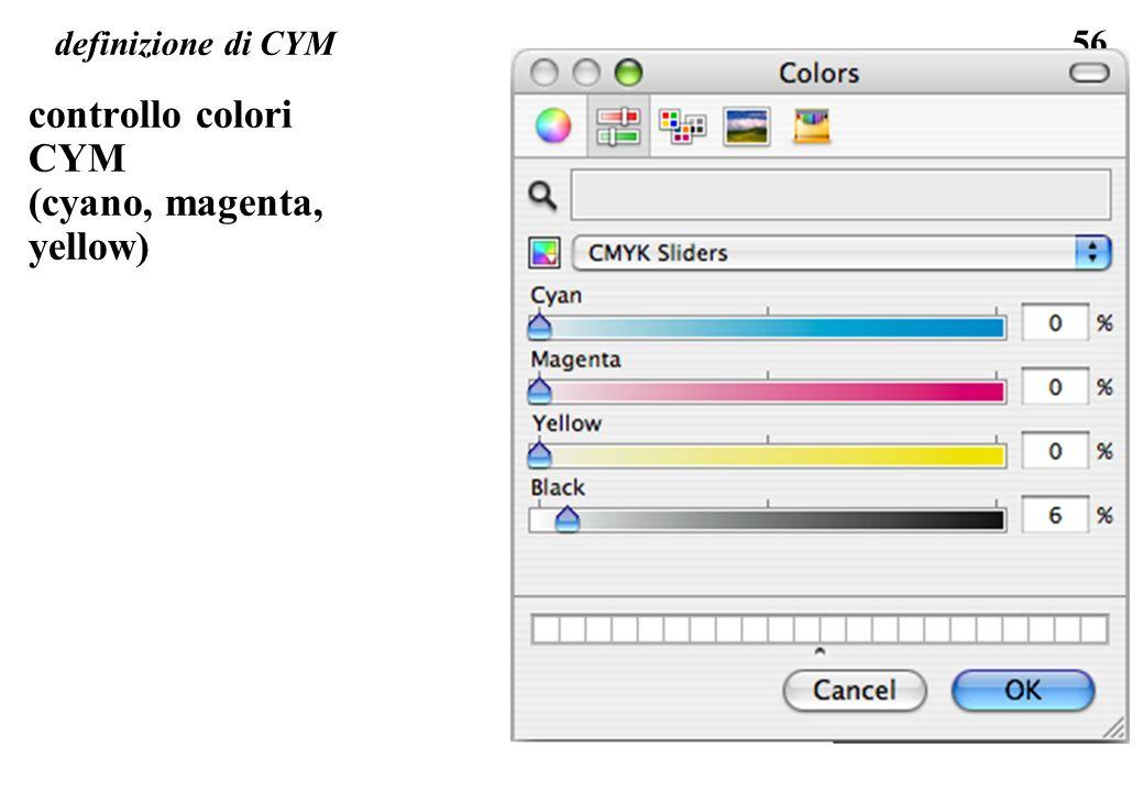 56 definizione di CYM controllo colori CYM (cyano, magenta, yellow)