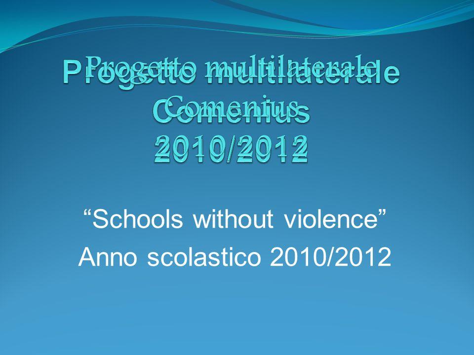 Schools without violence Anno scolastico 2010/2012