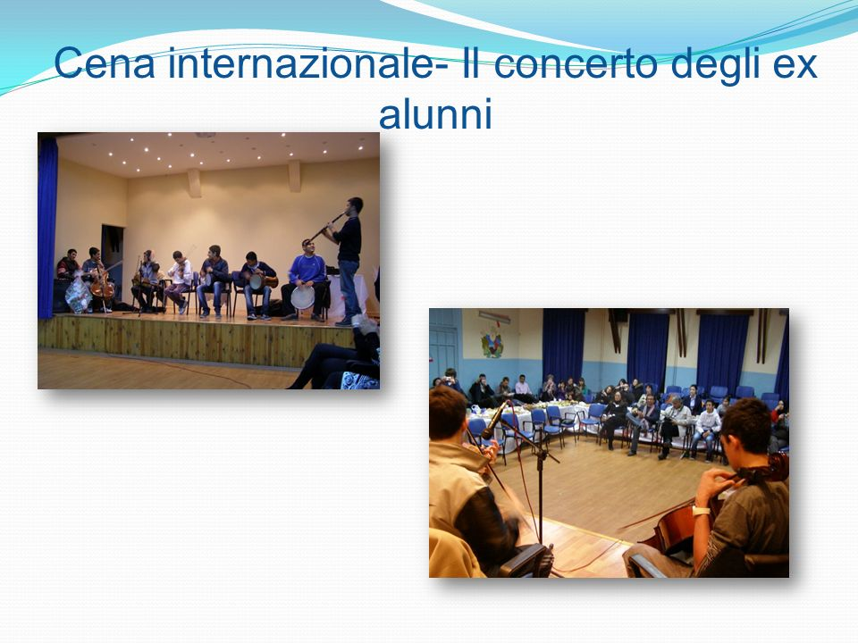 Cena internazionale- Il concerto degli ex alunni