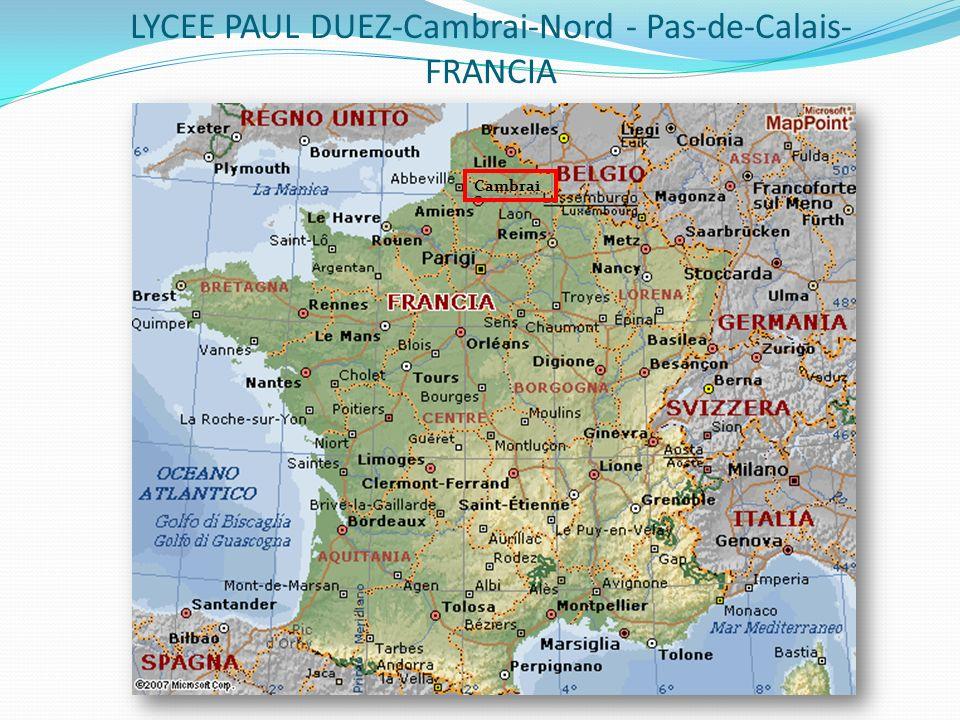 LYCEE PAUL DUEZ-Cambrai-Nord - Pas-de-Calais- FRANCIA Cambrai
