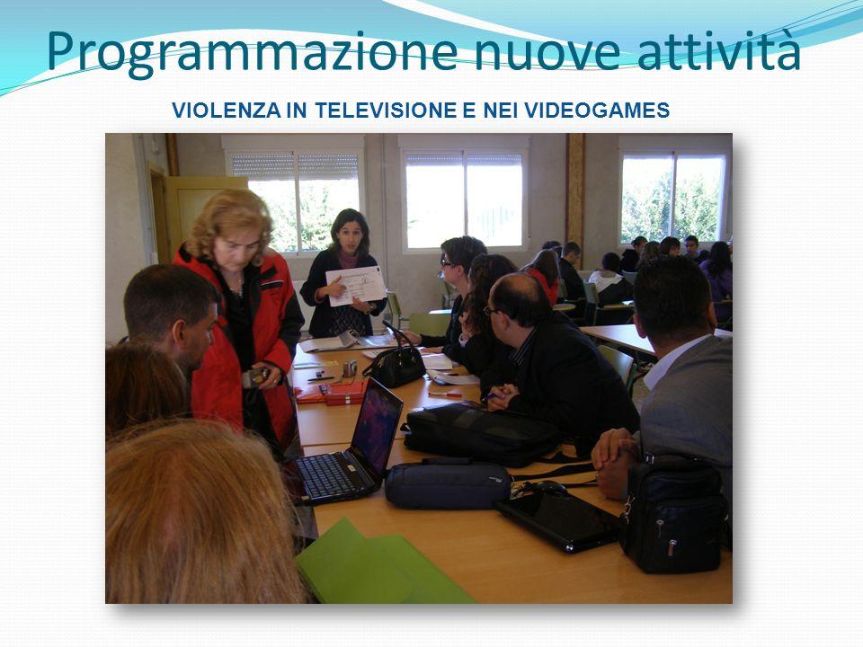 Programmazione nuove attività VIOLENZA IN TELEVISIONE E NEI VIDEOGAMES
