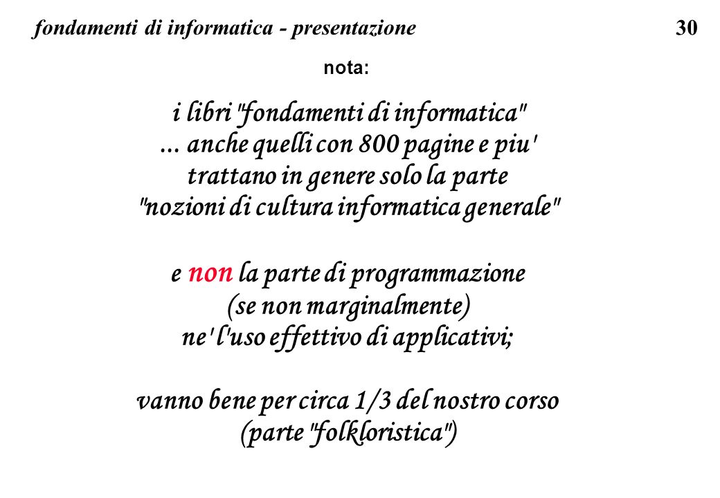 30 fondamenti di informatica - presentazione nota: i libri