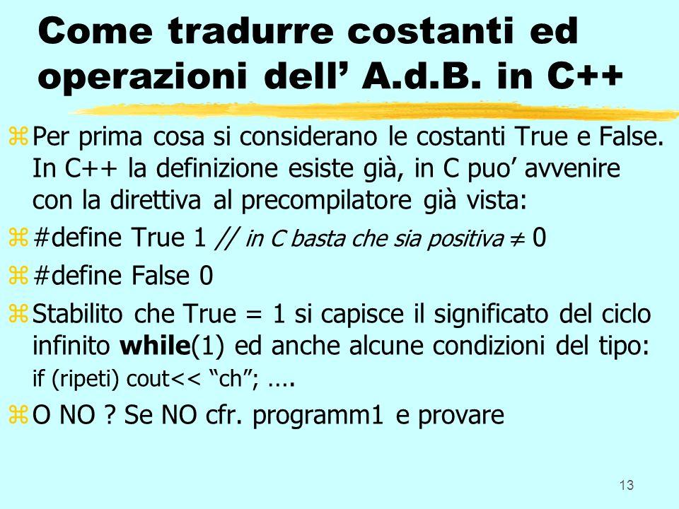 13 Come tradurre costanti ed operazioni dell A.d.B.
