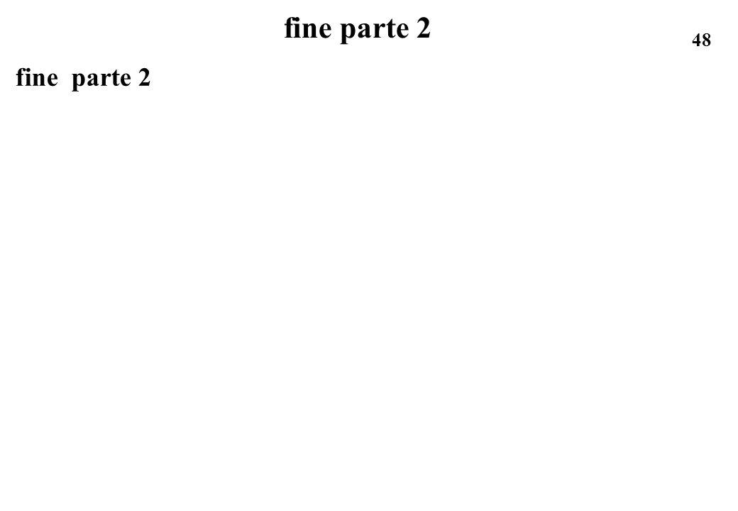 48 fine parte 2