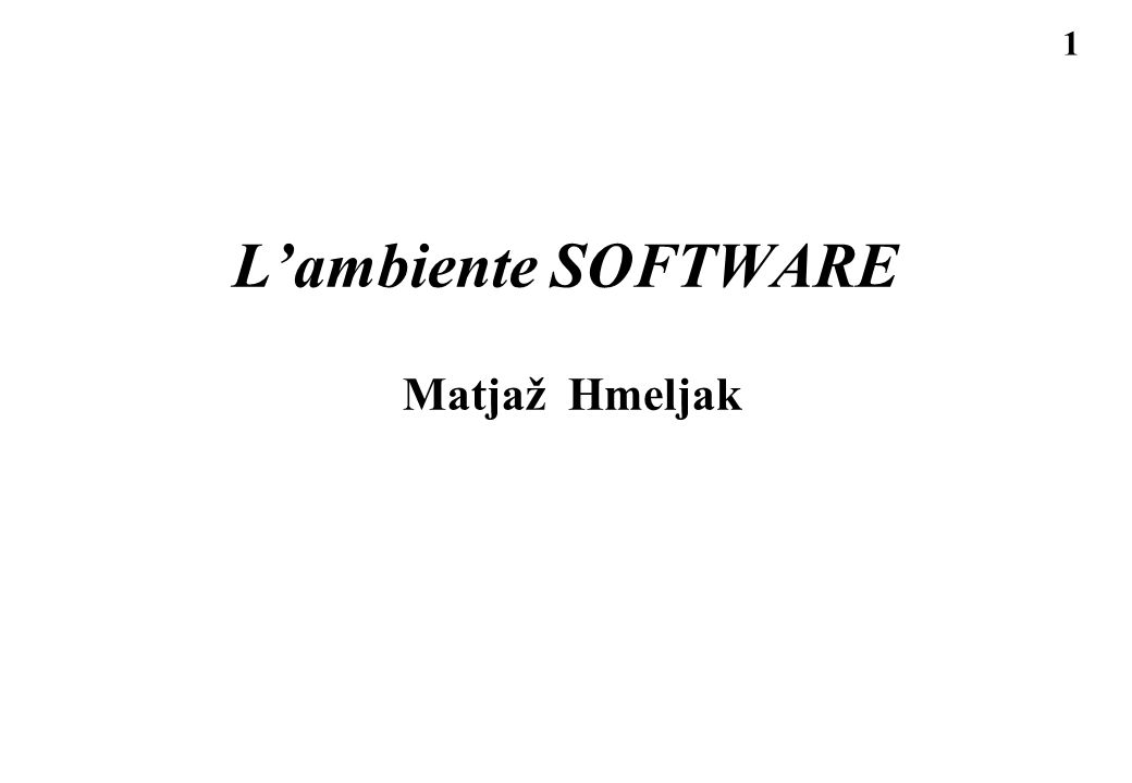1 Lambiente SOFTWARE Matjaž Hmeljak
