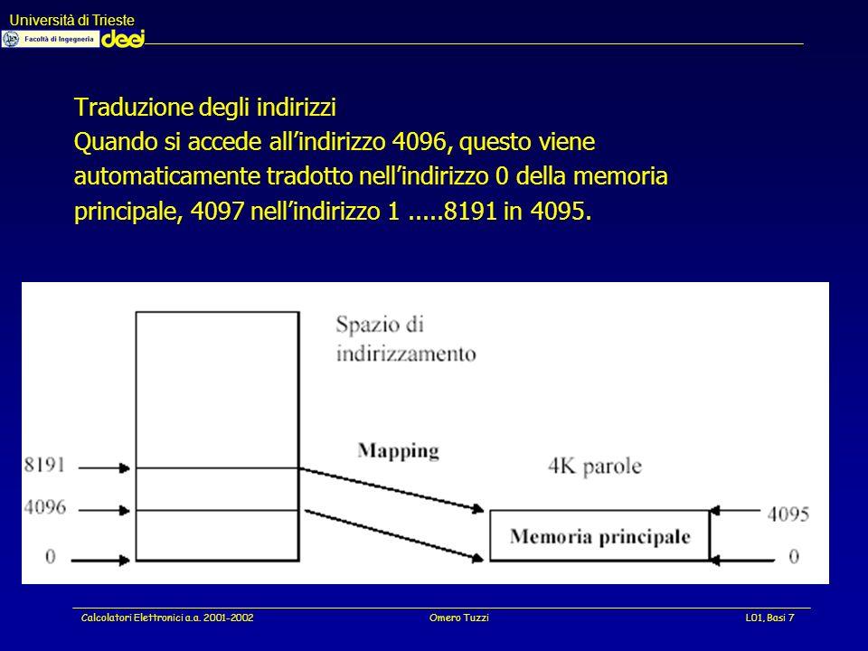 Università di Trieste Calcolatori Elettronici a.a. 2001-2002Omero TuzziL01, Basi 38