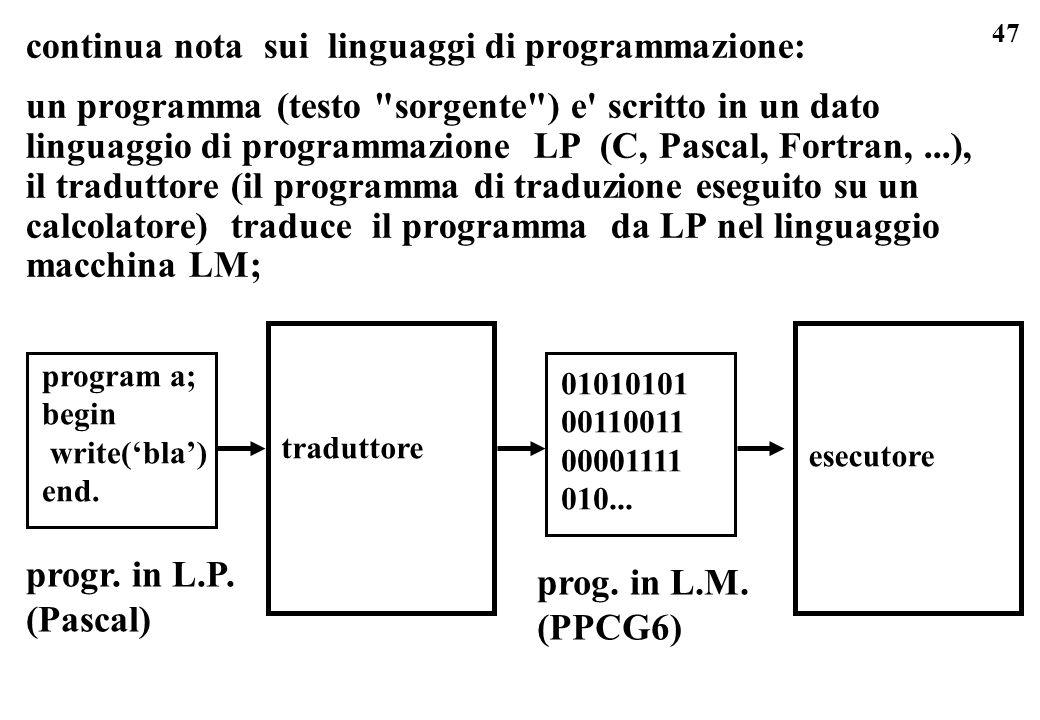 47 continua nota sui linguaggi di programmazione: un programma (testo