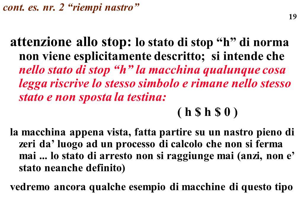 19 cont. es. nr. 2 riempi nastro attenzione allo stop: lo stato di stop h di norma non viene esplicitamente descritto; si intende che nello stato di s