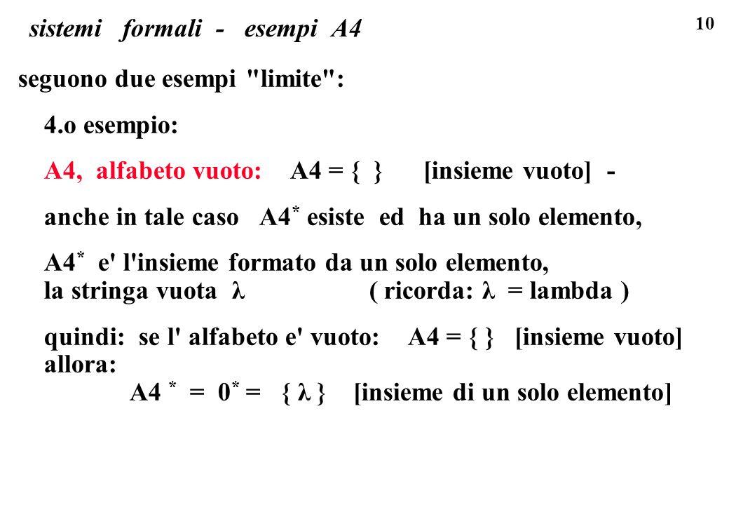 10 sistemi formali - esempi A4 seguono due esempi