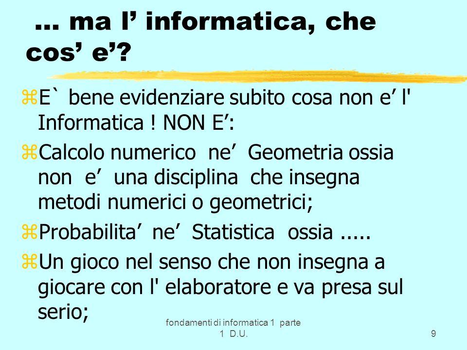 fondamenti di informatica 1 parte 1 D.U.50 Istruzioni relative e note z1) es.