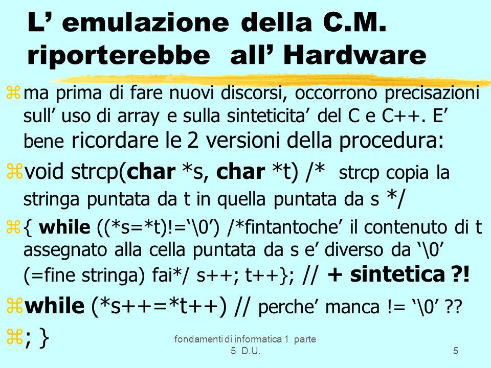fondamenti di informatica 1 parte 5 D.U.5 L emulazione della C.M.