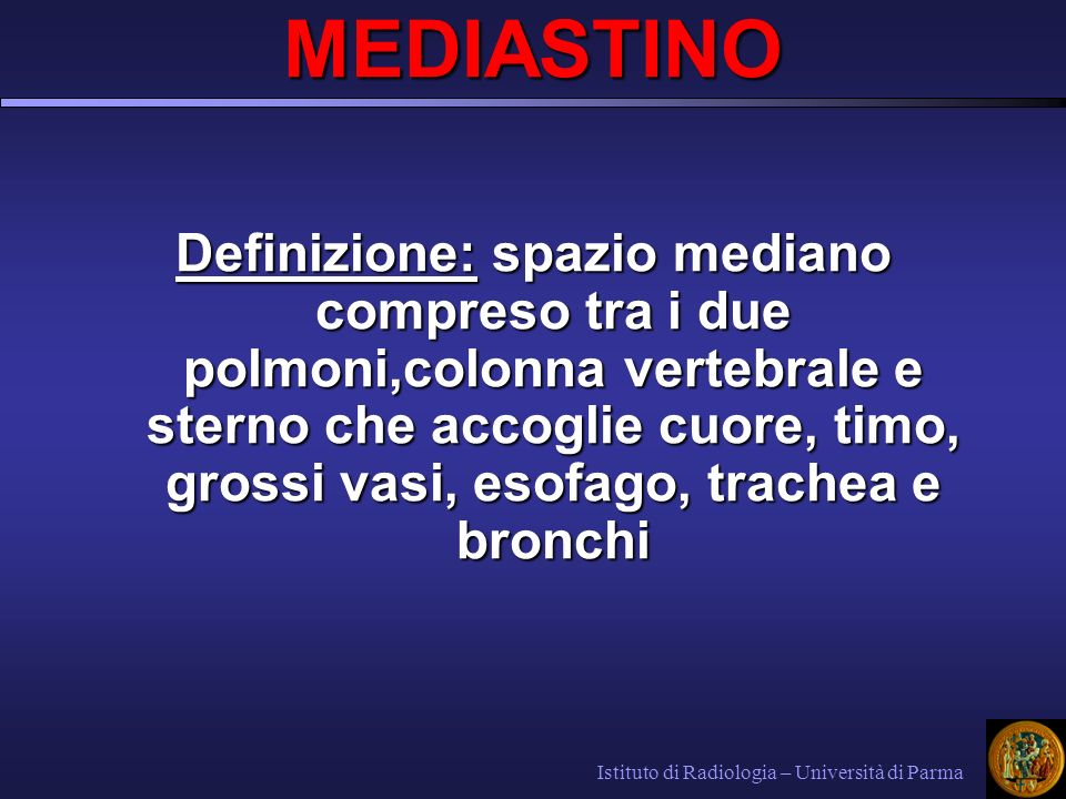 LINFOMI Coinvolgono frequentemente il mediastinoCoinvolgono frequentemente il mediastino L.