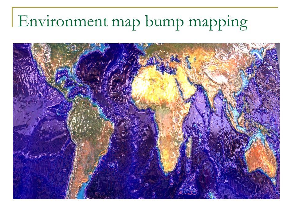 Bump Mapping Types Dot3 Bump Mapping : Questo metodo di bump mapping è anche detto Dot Product Perturbed Bump Mapping o Per-pixel lighting.