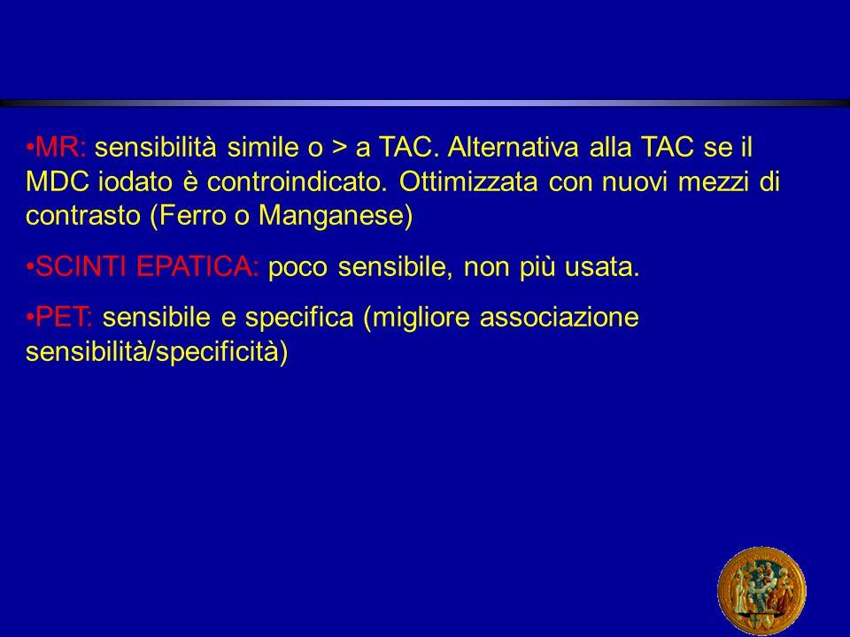 MR: sensibilità simile o > a TAC.Alternativa alla TAC se il MDC iodato è controindicato.