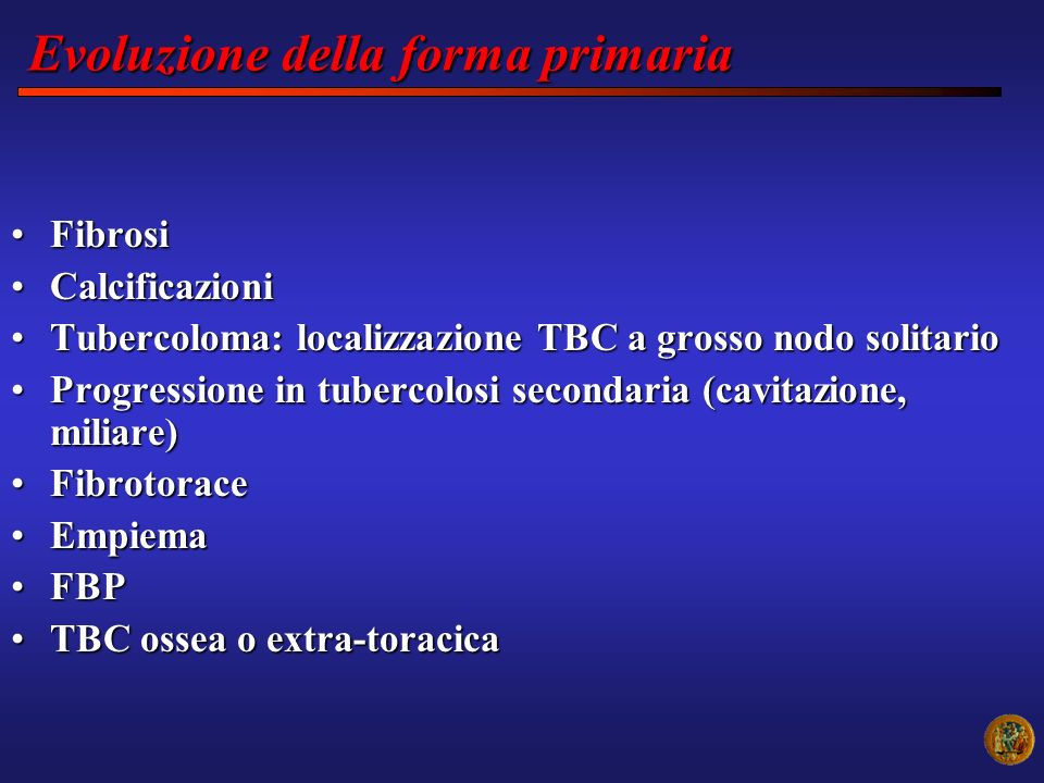 FibrosiFibrosi CalcificazioniCalcificazioni Tubercoloma: localizzazione TBC a grosso nodo solitarioTubercoloma: localizzazione TBC a grosso nodo solit