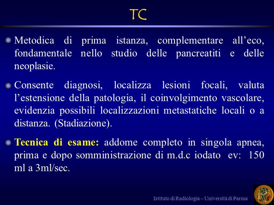 Istituto di Radiologia – Università di Parma istmo corpo coda duodeno Processo uncinato VMS AMS VCI ANATOMIA TC