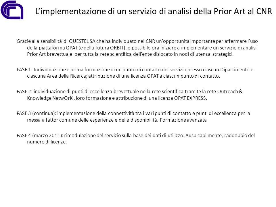Limplementazione di un servizio di analisi della Prior Art al CNR Grazie alla sensibilità di QUESTEL SA che ha individuato nel CNR unopportunità impor