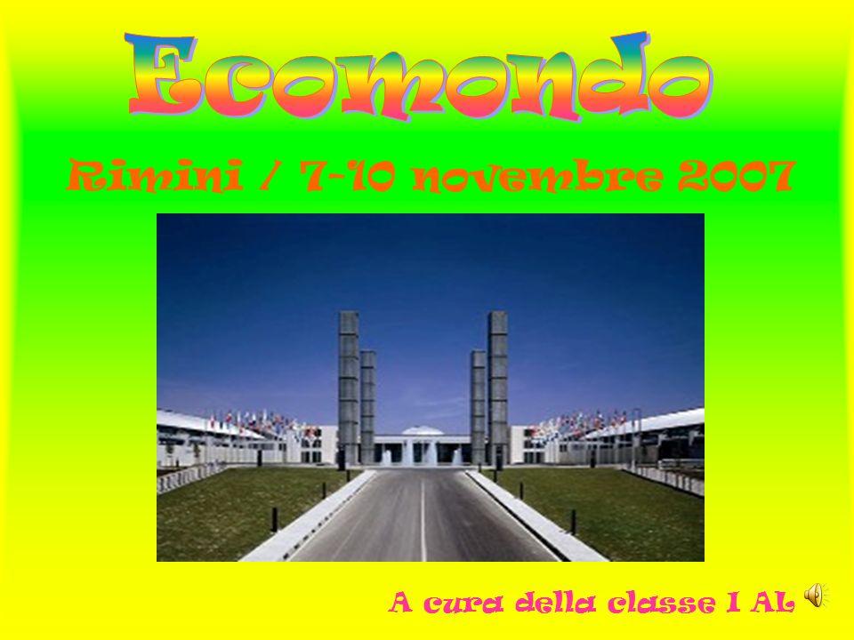 OGGETTO: relazione sulla visita didattica alla rassegna ECOMONDO – Rimini – svoltasi venerdì 09 novembre 2007.