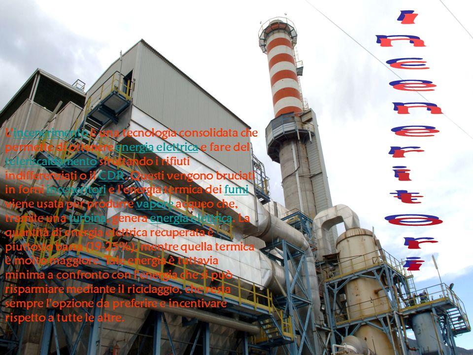 L'incenerimento è una tecnologia consolidata che permette di ottenere energia elettrica e fare del teleriscaldamento sfruttando i rifiuti indifferenzi