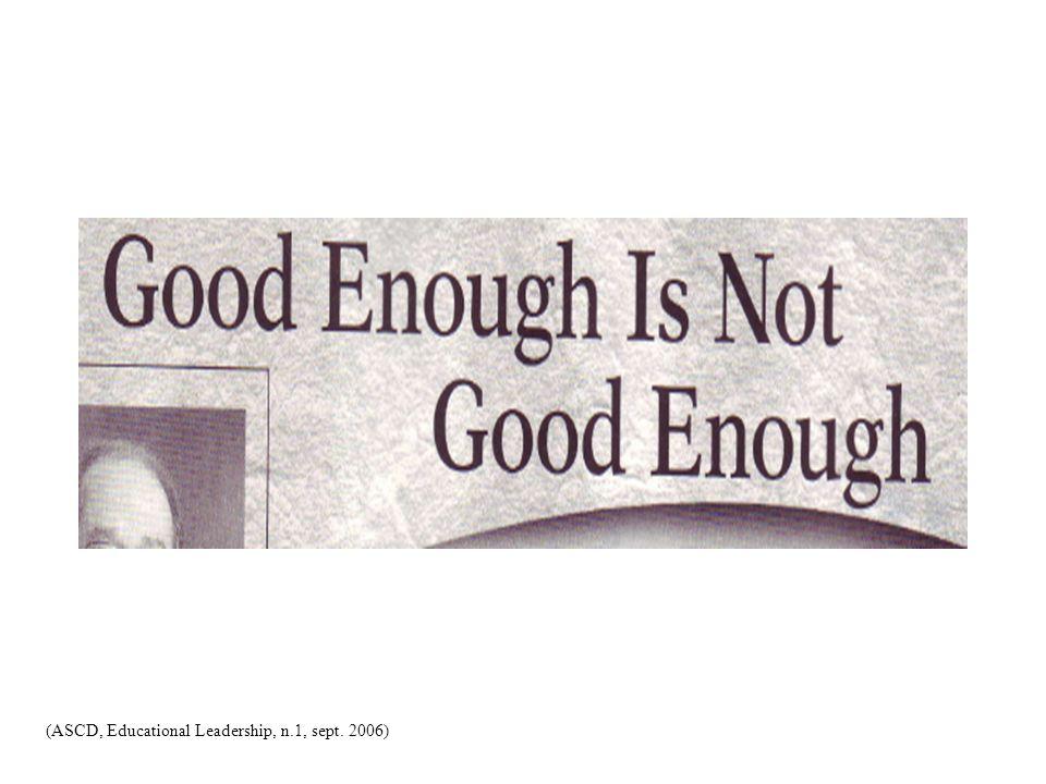 (ASCD, Educational Leadership, n.1, sept. 2006)