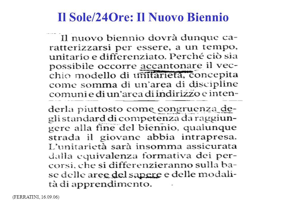 Il Sole/24Ore: Il Nuovo Biennio (FERRATINI, 16.09.06)