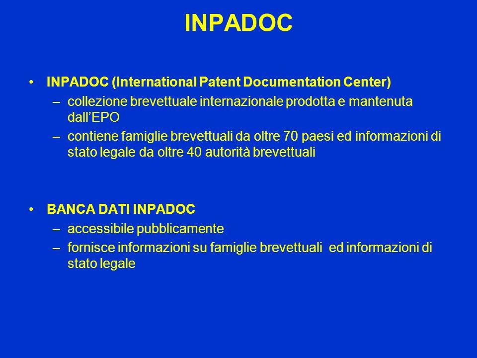 INPADOC INPADOC (International Patent Documentation Center) –collezione brevettuale internazionale prodotta e mantenuta dallEPO –contiene famiglie bre