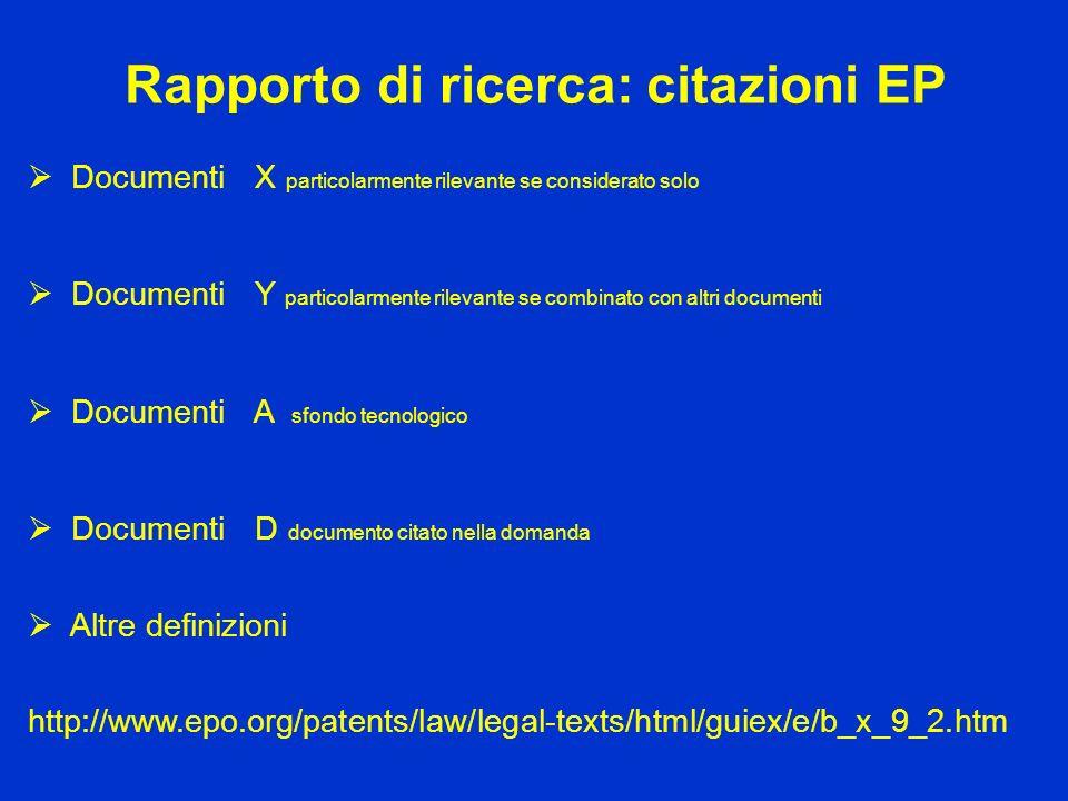 Rapporto di ricerca: citazioni EP Documenti X particolarmente rilevante se considerato solo Documenti Y particolarmente rilevante se combinato con alt