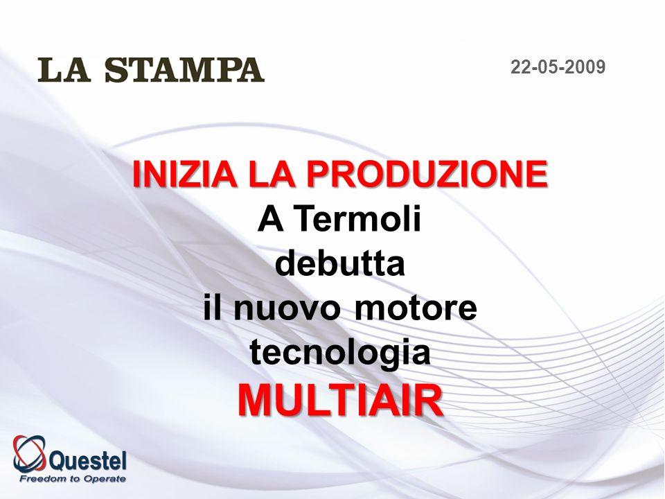 INIZIA LA PRODUZIONE A Termoli debutta il nuovo motore tecnologiaMULTIAIR 22-05-2009