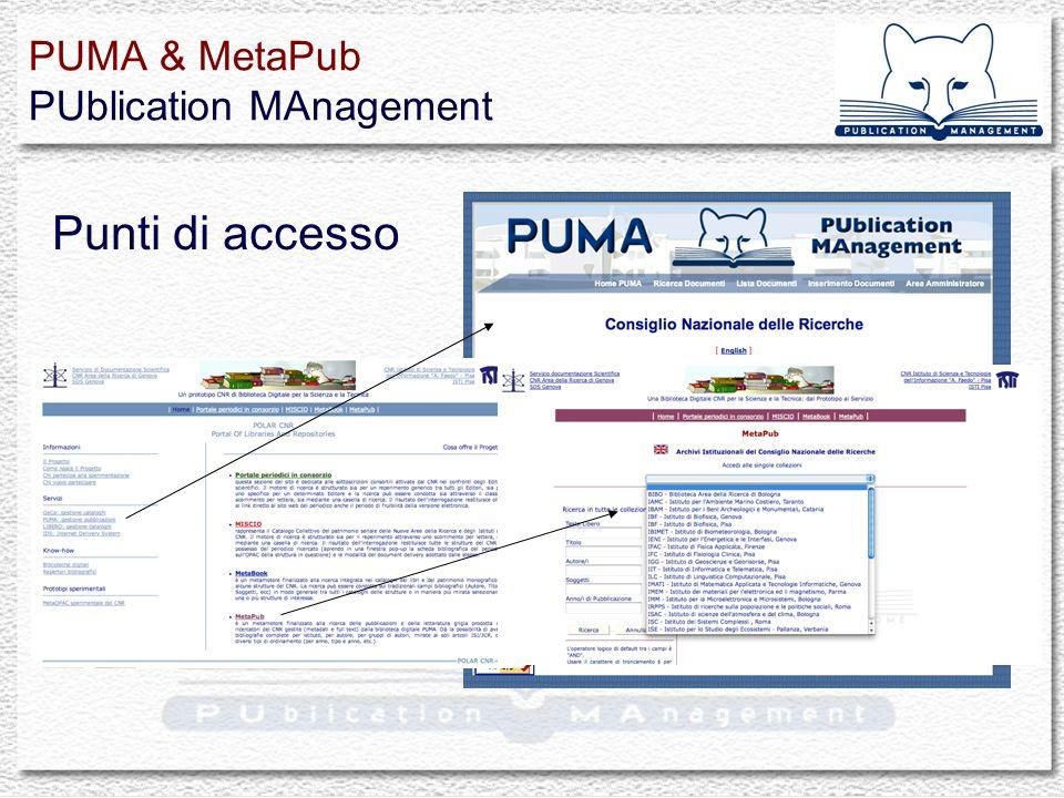 Punti di accesso PUMA & MetaPub PUblication MAnagement