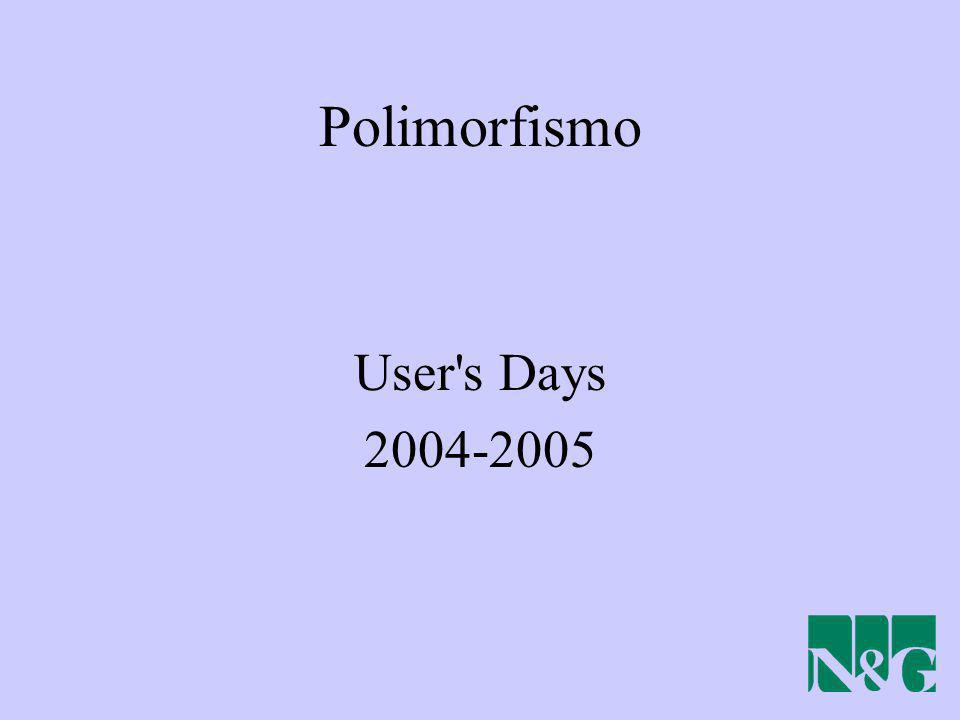 Polimorfismo User's Days 2004-2005